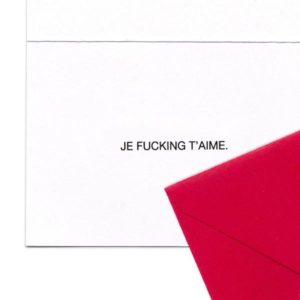 Je Fucking Taime Card